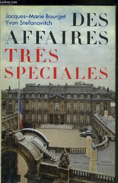 DES AFFAIRES TRES SPECIALES 1981-1985.