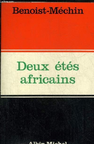 DEUX ETES AFRICAINS - MAI-JUIN 1967 - JUILLET 1971.