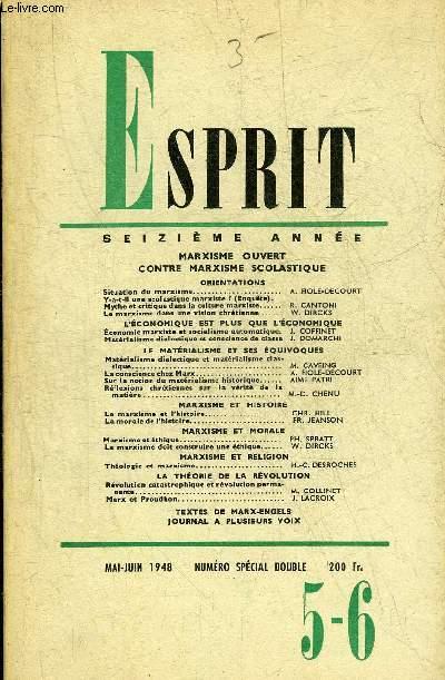 ESPRIT N°5-6 MAI JUIN 1948 16E ANNEE - MARXISME OUVERT CONTRE MARXISME SCOLASTIQUE.