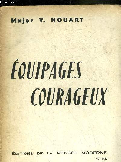 EQUIPAGES COURAGEUX.
