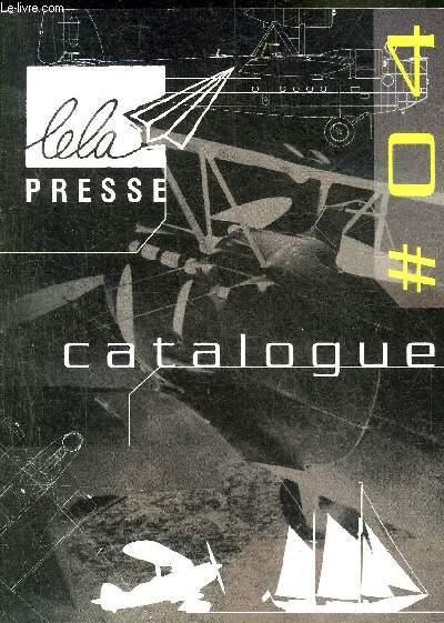 CATALOGUE N°4 LELA PRESSE.