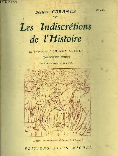LES INDISCRETIONS DE L'HISTOIRE - DEUXIEME SERIE.