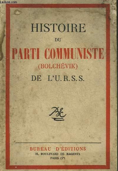 HISTOIRE DU PARTI COMMUNISTE (BOLCHEVIK) DE L'URSS.