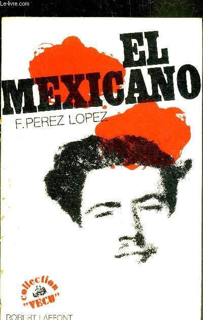 EL MEXICANO - JOURNAL - COLLECTION VECU.