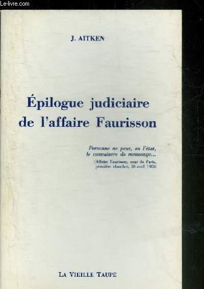 EPILOGUE JUDICIAIRE DE L'AFFAIRE FAURISSON.