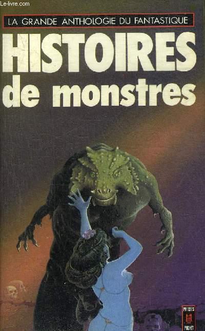 HISTOIRES DE MONSTRES - COLLECTION LA GRANDE ANTHOLOGIE DU FANTASTIQUE N°1462.