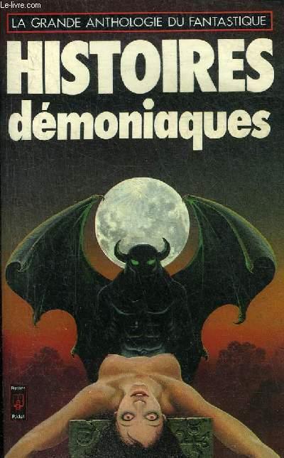 HISTOIRES DEMONIAQUES - COLLECTION LA GRANDE ANTHOLOGIE DU FANTASTIQUE N°1464.