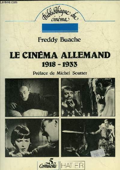 LE CINEMA ALLEMAND 1918-1933 - COLLECTION BIBLIOTHEQUE DU CINEMA.