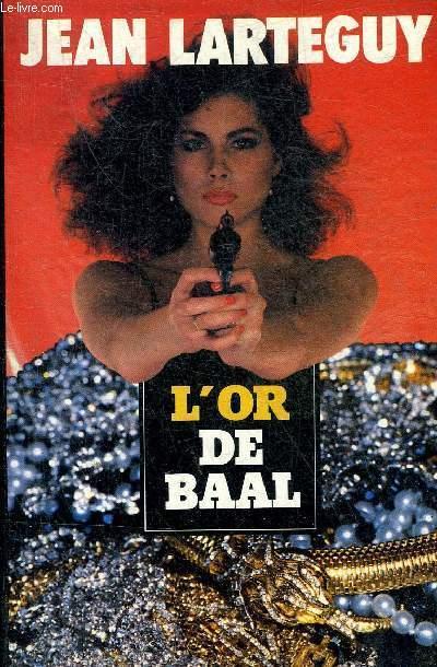 L'OR DE BAAL.