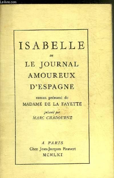 ISABELLE OU LE JOURNAL AMOUREUX D'ESPAGNE.