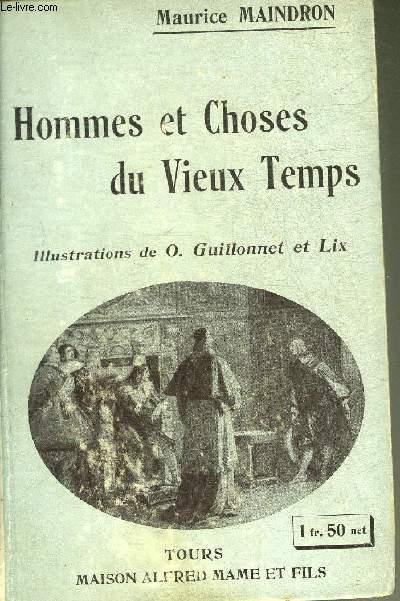 HOMMES ET CHOSES DU VIEUX TEMPS.