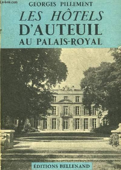 LES HOTELS D'AUTEUIL AU PALAIS ROYAL.