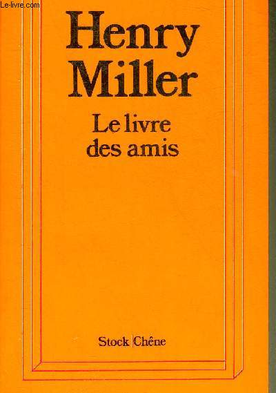 LE LIVRE DES AMIS - COLLECTION EUGENE CLARENCE BRAUN-MUNK .