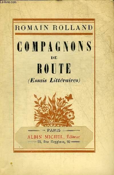 COMPAGNONS DE ROUTE (ESSAIS LITTERAIRES).
