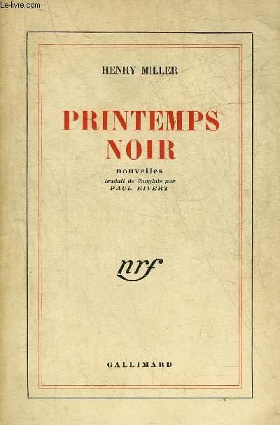PRINTEMPS NOIR - NOUVELLES.