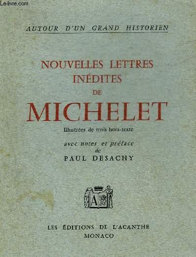 NOUVELLES LETTRES INEDITES DE MICHELET.