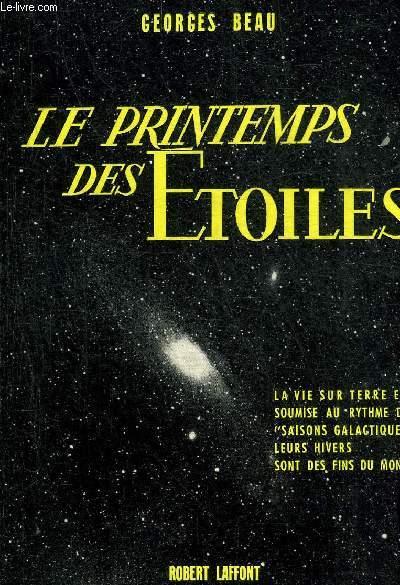 LE PRINTEMPS DES ETOILES - COLLECTION LA VALLEE DES ROIS.