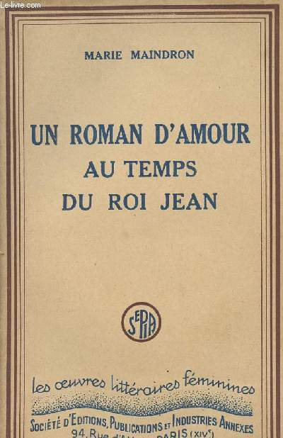 Un roman d'amour au temps du Roi Jean - collection