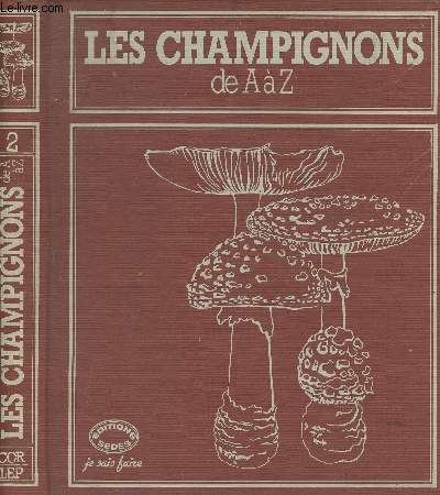 Les champignons de A à Z Tome 2 - collection