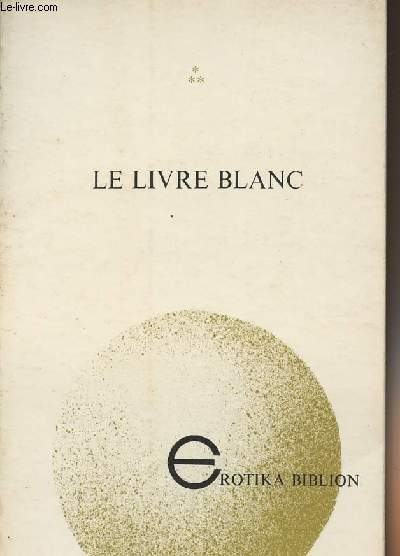 Le livre blanc - collection