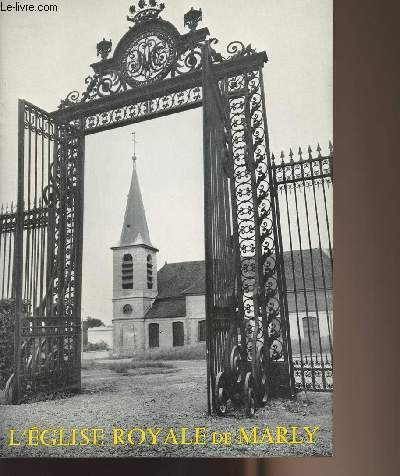 L'Eglise Royale de Marly