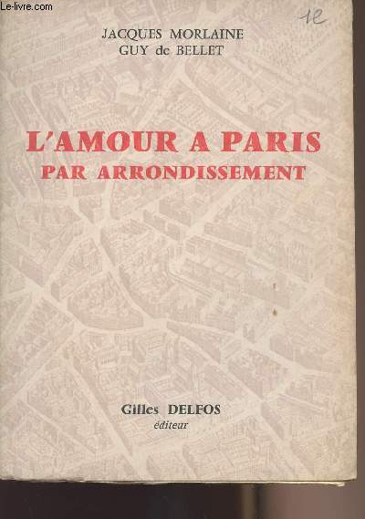 L'amour à Paris par arrondissement