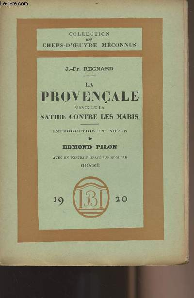 La provençale suivie de La Satire contre les maris - collection
