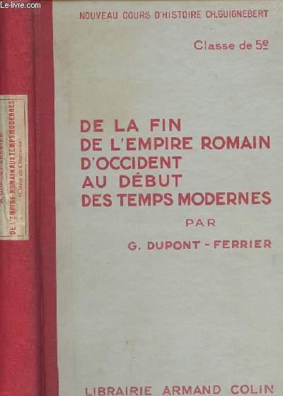 De la fin de l'empire romain d'occident au début des temps modernes - Nouveau cours d'histoire Ch. Guignebert - Classe de 5e