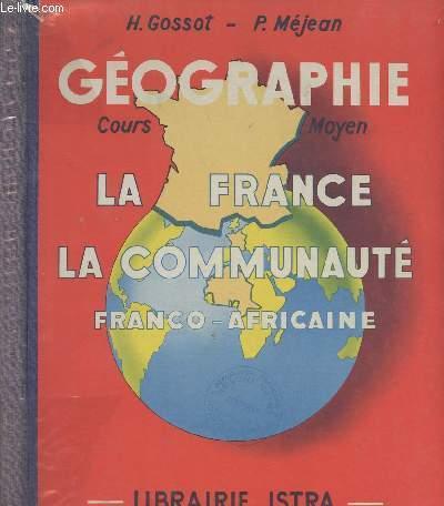 Géographie - La France La communauté Franco-africaine - Cours moyen des écoles primaires