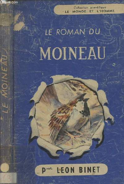 Le roman du Moineau - collection