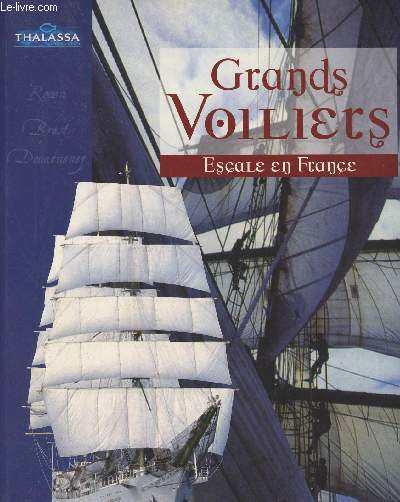 Grands voiliers, Escale en France