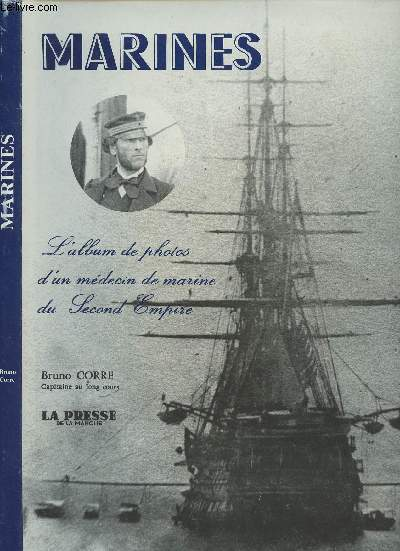 Marines - L'album de photos d'un médecin de marine du Second Empire