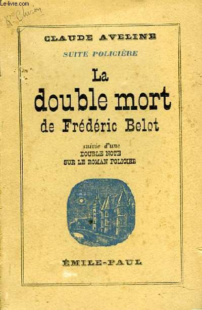 LA DOUBLE MORT DE FREDERIC BELOT