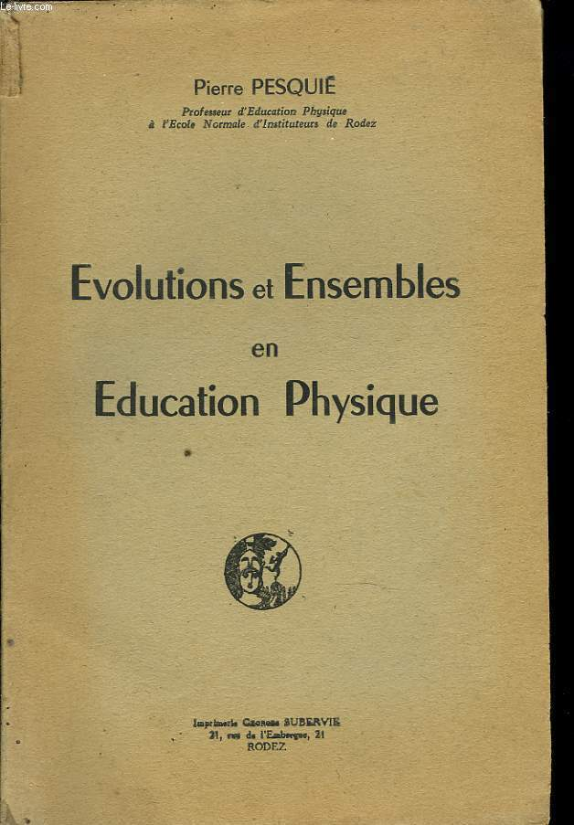 EVOLUTIONS ET ENSEMBLES EN EDUCATION PHYSIQUE