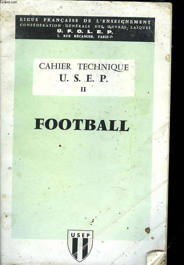 CAHIER TECHNIQUE U.S.E.P. N°2 FOOTBALL