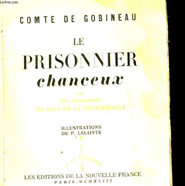 LE PRISONNIER CHANCEUX OU LES AVENTURES DE JEAN DE LA TOUR-MIRACLE
