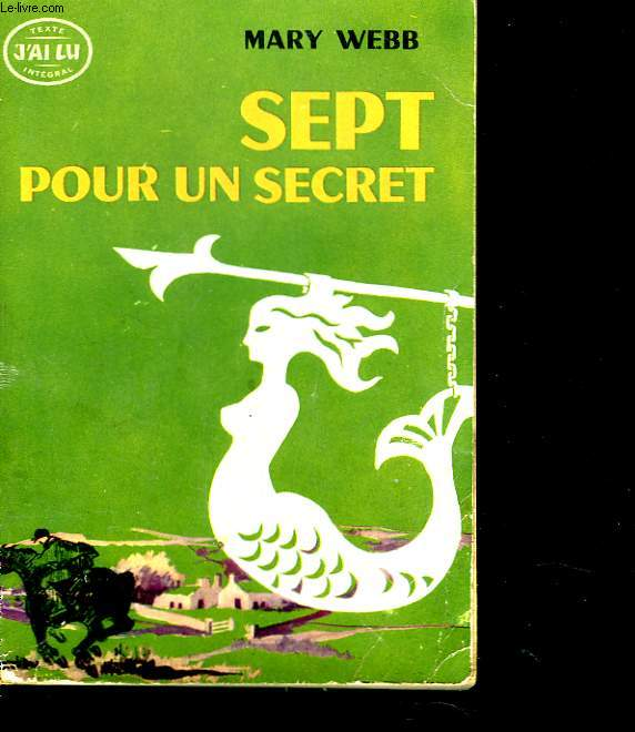 SEPT POUR UN SECRET. TEXTE INTEGRAL