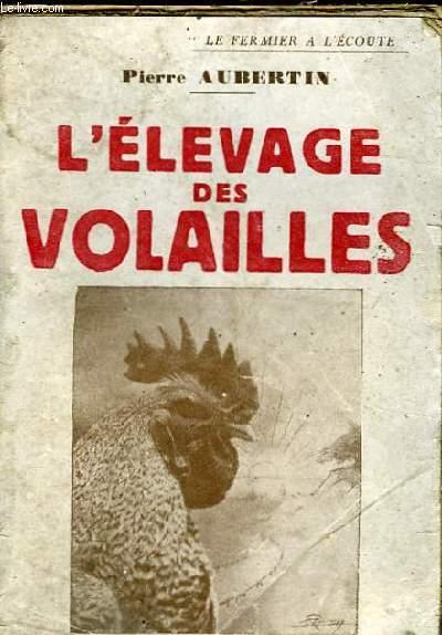 L'ELEVAGE DES VOLAILLES