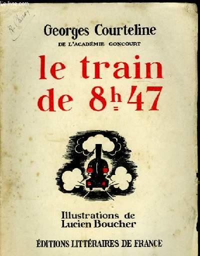 LE TRAIN DE 8H47