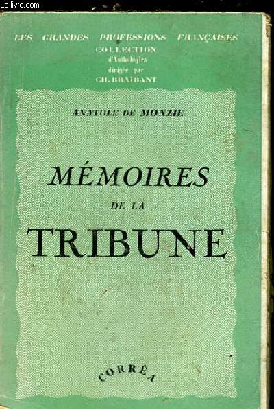 MEMOIRES DE LA TRIBUNE