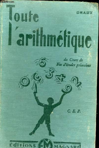 TOUTE L'ARITHMETIQUE DU COURS DE FIN D'ETUDES PRIMAIRES C.E.P