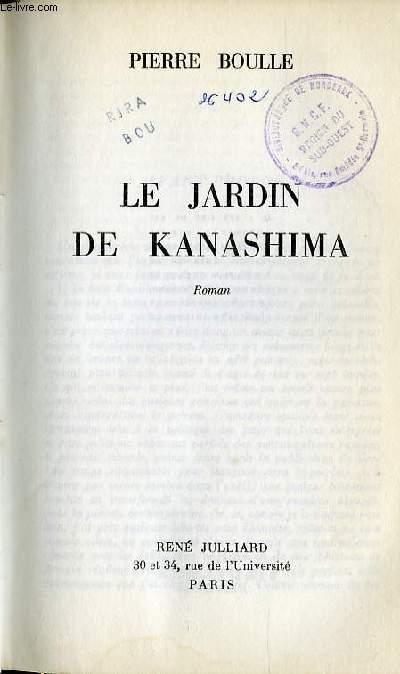 LE JARDIN DE KANASHIMA - ROMAN