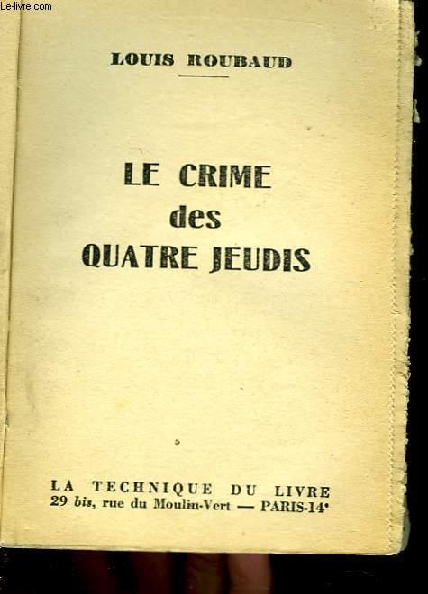 LE CRIME DES 4 JEUDIS