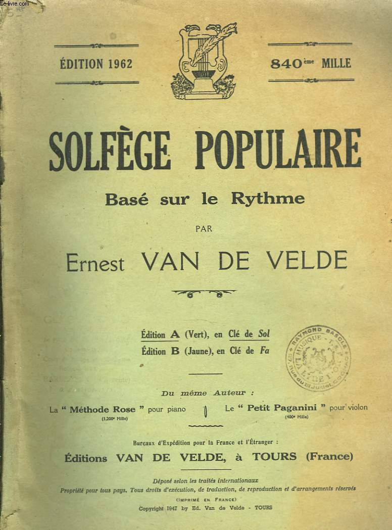 SOLFEGE POPULAIRE. BASE SUR LE RYTHME. EDITION 1962, EN CLE DE SOL.