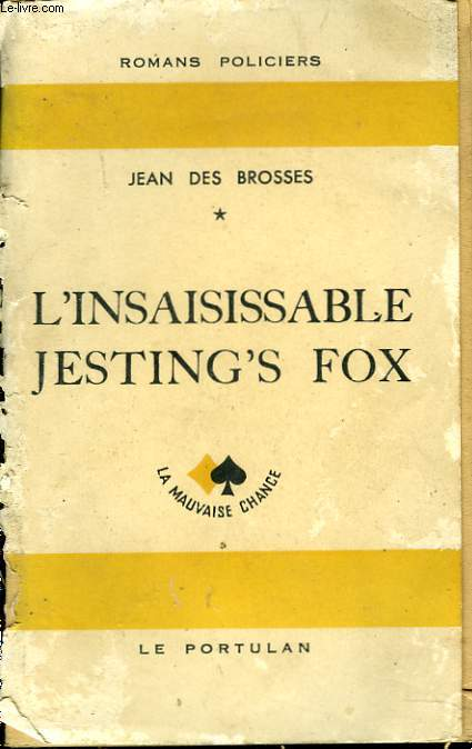 L'INSAISISSABLE JESTING'S FOX