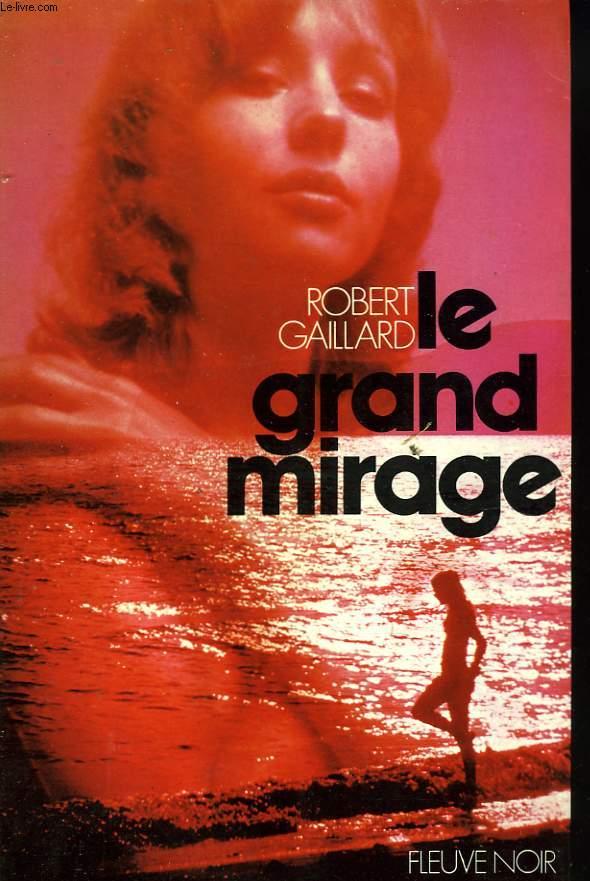 LE GRAND MIRAGE
