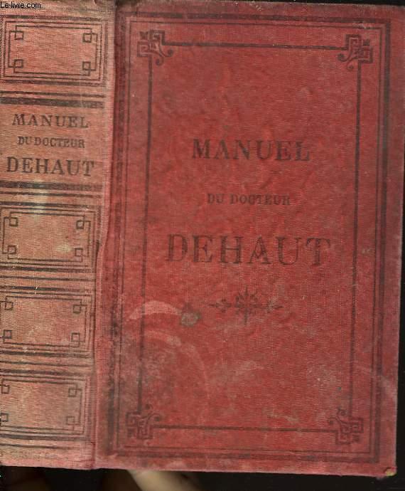 MANUEL DU DOCTEUR DEHAUT