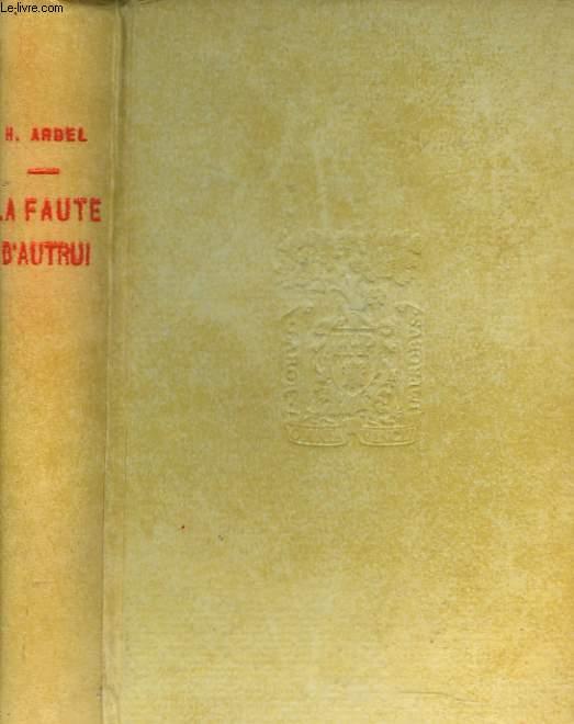 LA FAUTE D'AUTRUI