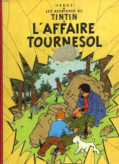 LES AVENTURES DE TINTIN. L'AFFAIRE TOURNESOL.