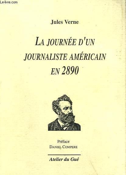 LA JOURNEE D'UN JOURNALISTE AMERICAIN EN 2890
